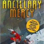 Ancillary Mercy (book 3) by Ann Leckie (book review).