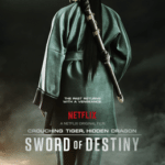 Crouching Tiger, Hidden Dragon: Sword of Destiny (trailer).