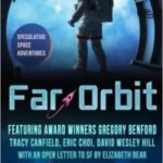 Far Orbit: Speculative Space Adventures edited by Bascomb James   (book review)