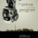 The Prince And The Program (The Mordred Saga book 1) by Aldous Mercer (book review)
