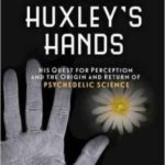 Aldous Huxley's Hands by Allene Symons (book review).