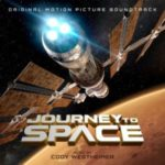 Journey To Space by Cody Westheimer (soundtrack review).