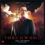 Torchwood: Fall To Earth by James Goss (CD review).