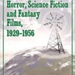 RKO Radio Pictures Horror, Science Fiction And Fantasy Films, 1929-1956 by Michael R. Pitts (book review).