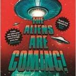 The Aliens Are Coming! by Ben Miller (book review).