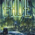The Fade by Chris Wooding (book review).