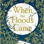 When The Floods Came by Clare Morrall (book review).