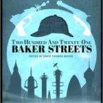 Two Hundred And Twenty-One Baker Streets edited by David Thomas Moore (book review).