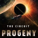 The Circuit: Progeny Of Vale (The Circuit book 2) by Rhett C. Bruno (book review).