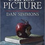 This Year's Class Picture by Dan Simmons   (book review)