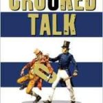 Crooked Talk: Five Hundred Years Of The Language Of Crime by Jonathon Green (book review).