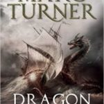 Dragon Hunters (Chronicles of the Exile book 2) by Marc Turner (book review).