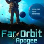 Far Orbit Apogee edited by Bascomb James (book review).