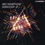 BBC Radiophonic Workshop – 21 Years (CD review).