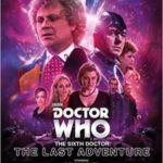 Doctor Who: The Sixth Doctor – The Last Adventure (CD review).
