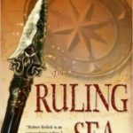 The Rats And The Ruling Sea (Voyage Of The Chathrand book 2) by Robert V.S. Redick (UK) /The Ruling Sea (Voyage Of The Chathrand book 2) by Robert V.S. Redick (US title) (book review).