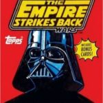 Star Wars: The Empire Strikes Back: The Original Topps Trading Card Series Volume Two by Gary Gerani (book review).