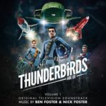 Thunderbirds Are Go Volume 1: Original Television Soundtrack music by Ben Foster & Nick Foster (CD review).
