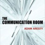 The Communication Room by Adam Aresty (e-book review).