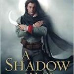 A Shadow All Of Light by Fred Chappell (book review).