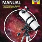 Astronomy Manual: The Practical Guide To The Night Sky by Jane A. Green  (book review)