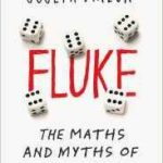 Fluke: The Maths And Myths Of Coincidences by Joseph Mazur (book review).