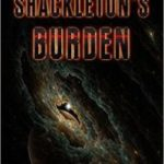 Shackleton's Burden (A Lost Wonders Novelette) by Todd Yunker (book review).