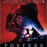 Star Wars Art: Posters foreword by Drew Struzan, introduction by Roger Kastel (book review).