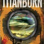 Titanborn by Rhett C. Bruno (book review)