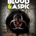 Clown Wars: Blood And Aspic by Jeremy Drysdale and Joseph D'Lacey  (ebook review)