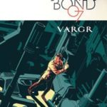 James Bond Volume 1: Vargr by Warren Ellis and Jason Masters (graphic novel review).