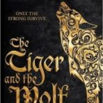 The Tiger And The Wolf (Echoes Of The Fall book 1) by Adrian Tchaikovsky    (book review)