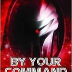 By Your Command 2: The Unofficial And Unauthorised Guide To Battlestar Galactica Volume 2 by Alan Stevens and Fiona Moore (book review).