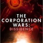 The Corporation Wars: Dissidence by Ken Macleod   (book review)