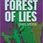 Forest Of Lies by Chris Speyer (book review).