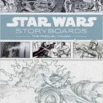 Star Wars Storyboards: The Prequel Trilogy edited by JW Rinzler, Introduction by Iain McCaig   (book review)