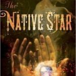 The Native Star by M.K. Hobson  (book review)
