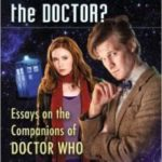 Who Travels With The Doctor? edited by Gillian I. Leitch and Sherry Ginn (book review).