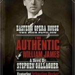 The Authentic William James by Stephen Gallagher (book review).