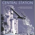 Central Station by Lavie Tidhar (book review).