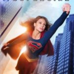 Supergirl – The Complete First Season DVD Boxset (DVD review).