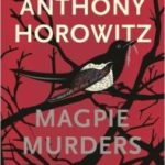 Magpie Murders by Anthony Horowitz (book review).