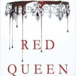 Red Queen (The Red Queen series book 1) by Victoria Aveyard (book review).