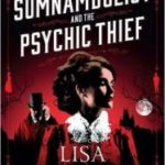 The Somnambulist And The Psychic Thief by Lisa Tuttle (book review).
