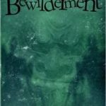 The Bewilderment A Hipposync Archives Novel (The Hippsync Archives) by D.C. Farmer (book review).