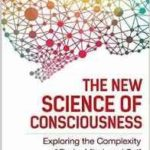 The New Science Of Consciousness by Paul L. Nunez (book review).