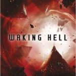Waking Hell by Al Robertson (book review).