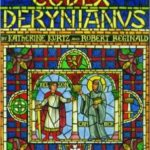 Codex Derynianus by Katherine Kurtz and Robert Reginald   (book review)