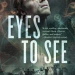 Eyes To See: A Jeremiah Hunt Supernatural Thriller (The Jeremiah Hunt Chronicle) by Joseph Nassise   (book review)