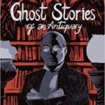 Ghost Stories Of An Antiquary, Volume 1 by M.R. James, adapted by Leah Moore and John Reppion with art by Aneke, Kit Buss, Fouad Mezher and Alisdair Wood  (graphic novel review)